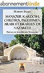 Mansour Kardosh, chr�tien, palestinie...