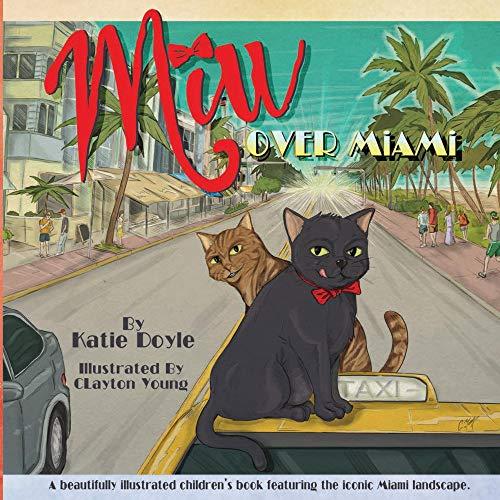 Miu Over Miami: A beautifully illustrated children's book featuring the iconic Miami landscape (English Edition)