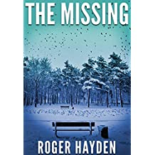 The Missing (A Riveting Kidnapping Mystery Series Book 11) (English Edition)