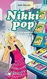 Nikki Pop  6 : SOS paparazzi (French Edition)