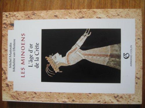 Les Minoens, l'âge d'or de la Crète