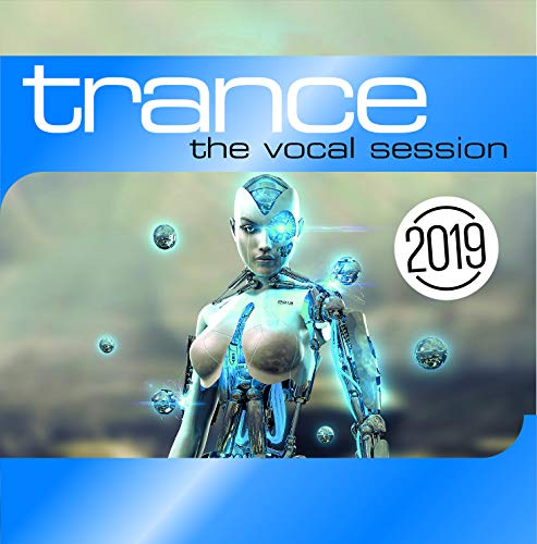 Trance: The Vocal Session 2019