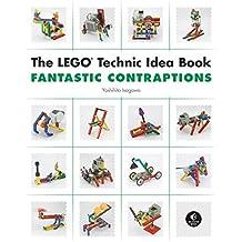The LEGO Technic Idea Book: Fantastic Contraptions