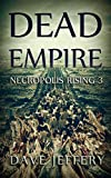 Dead Empire: Necropolis Rising 3