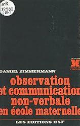 Observation et communication non-verbale en école maternelle