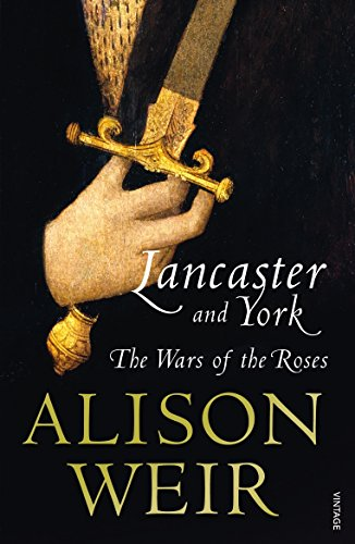 Lancaster And York: The Wars of the Roses por Alison Weir