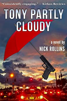 Tony Partly Cloudy (English Edition) par [Rollins, Nick]