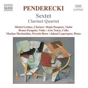 Penderecki : Sextuor - Quatuor avec clarinette