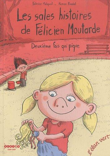 LES SALES HISTOIRES DE FELICIEN MOUTARDE - TOME 2