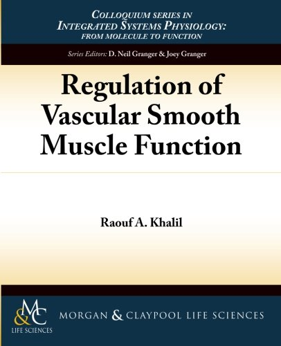 Regulation of Vascular Smooth Muscle Function (Integrated Systems Physiology: From Molecule to Function, Band 7) (Phosphatase-inhibitor)