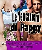Le Tentazioni di Pappy (Le Cronache di Apishipa Creek Vol. 3)