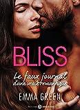 Bliss - Le faux journal d'une vraie romantique (intégrale)