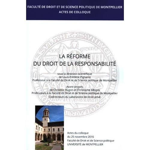 La réforme du droit de la responsabilité : Actes de colloque du 25 novembre 2016