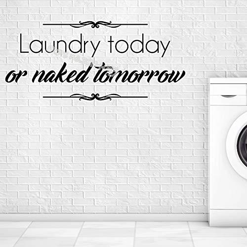 Ajcwhml Wäscherei Heute Auf Morgen Nackt Zitate Wandaufkleber Waschküche Zeichen Waschen Falten Wäscherei Trockenreinigung Shop Wandtattoo 56 * 25 Cm