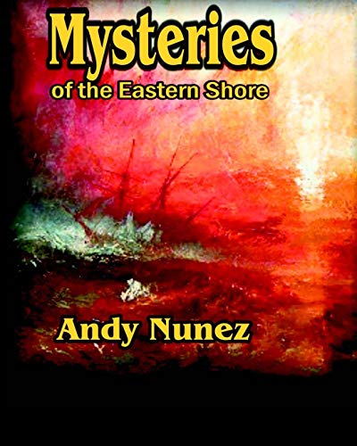 Mysteries of the Eastern Shore (Eastern Shore Series, Band 2) -