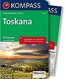 Toskana: Wanderführer mit Extra-Tourenkarte 1:65.000, 50 Touren, GPX-Daten zum Download (KOMPASS-Wanderführer, Band 5762) - Manfred Föger