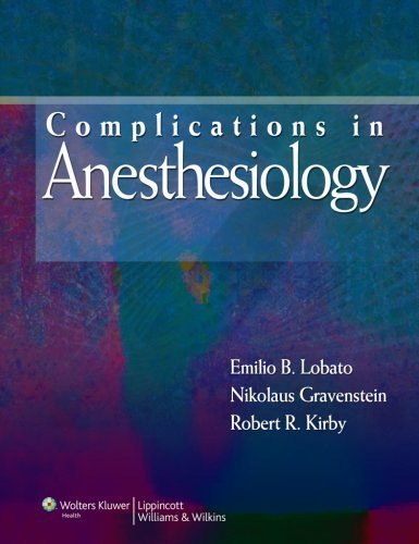 Complications in Anesthesiology (Complications in Anesthesiology (Gravenstein)) (2007-09-25)