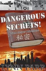 Dangerous Secrets!: A Sam Jasper Adventure