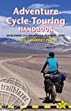Adventure Cycle-Touring Handbook: Worldwide Cycling Route & Planning Guide (Trailblazer)