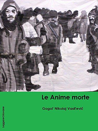 Gogol. Le Anime morte (LeggereGiovane)