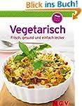 Vegetarisch (Minikochbuch): Frisch, g...