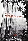 Antonia Pozzi. La polifonia del silenzio