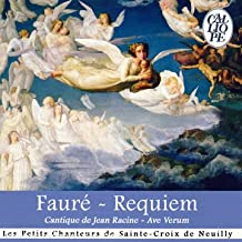 Requiem - Cantique De Jean Racine - Ave Verum...