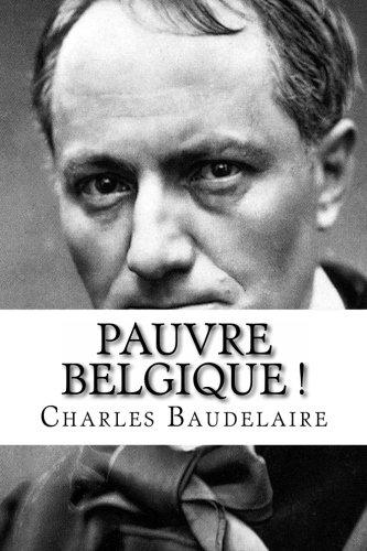 Pauvre Belgique par Charles Baudelaire