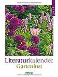 Gartenlust 2015: Literatur-Wochenkalender