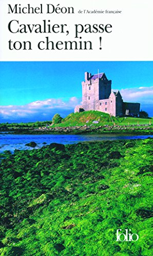 Cavalier, passe ton chemin!: Pages irlandaises