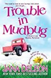 Trouble in Mudbug (Ghost-in-Law Mystery/Romance Series)