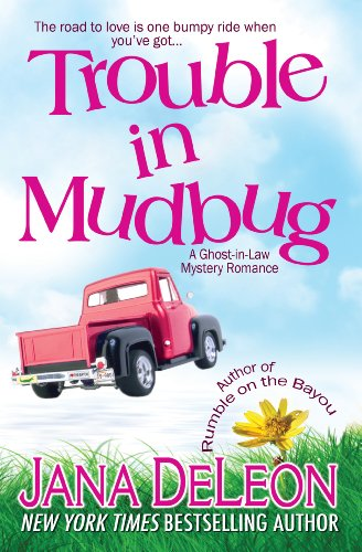 free kindle book Trouble in Mudbug (Ghost-in-Law Mystery/Romance Book 1)