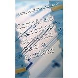 Compêndio de História da Música Geral e Brasileira (Portuguese Edition)