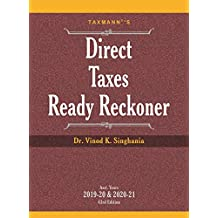 Taxmann's Direct Taxes Ready Reckoner-As Amended by Taxation Laws (Amendment) Act 2019 (43rd Edition A.Y. 2019-20 & 2020-21)
