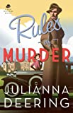 Rules of Murder (A Drew Farthering Book 1) by Julianna Deering