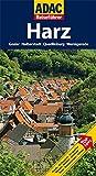 ADAC Reiseführer Harz: Goslar, Halberstadt, Quedlinburg, Wernigerode - Axel Pinck