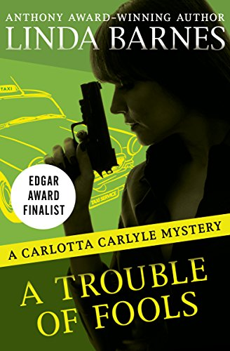 A Trouble of Fools (The Carlotta Carlyle Mysteries Book 1) (English Edition)
