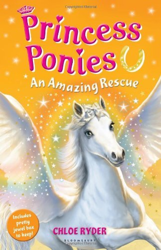 Princess Ponies 5: An Amazing Rescue by Chloe Ryder (2013-08-01)