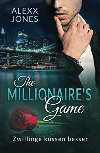 The Millionaire's Game: (Zwillinge kuessen besser) (Sexy Valentinstag Ideen Für Ihn)