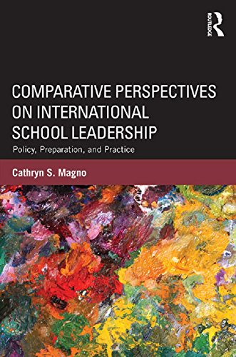 comparative-perspectives-on-international-school-leadership-policy-preparation-and-practice