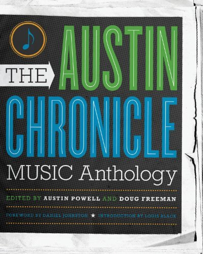 The Austin Chronicle Music Anthology (Jack & Doris Smothers Series in Texas History, Life, and Culture) by Austin Powell (2011-03-25)