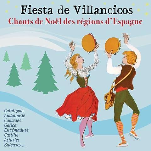 Fiesta de Villancicos - Chants de Noël des régions d'Espagne