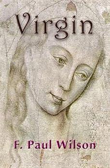 Virgin by [Wilson, F. Paul]