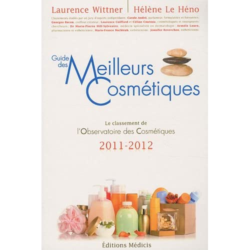 Les meilleurs cosmétiques 2011-2012 (la sélection de L'Observatoire des Cosmétiques)