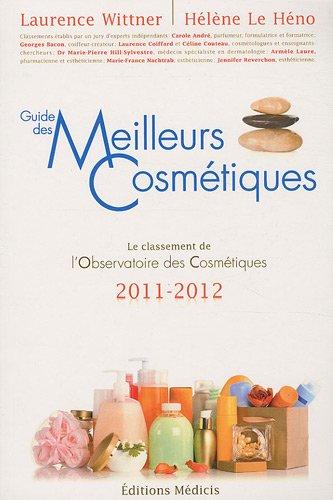 Les meilleurs cosmétiques 2011-2012 (la...