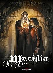 Meridia Tome 3: Le Roi pourri