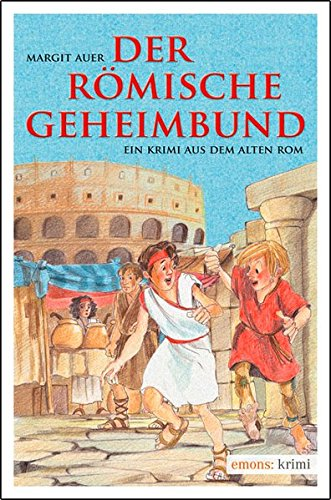 Der römische Geheimbund (Krimi für Kinder)