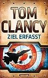 Ziel erfasst (JACK RYAN, Band 14) - Tom Clancy
