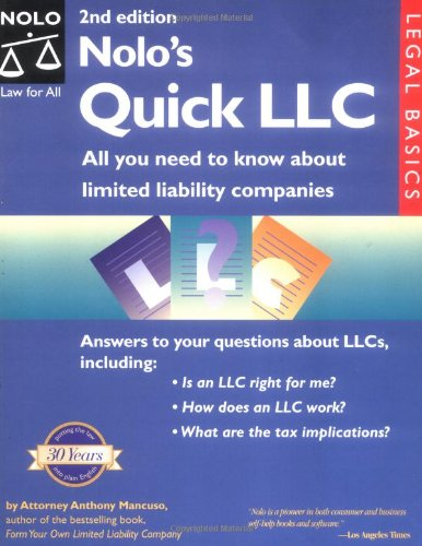 Nolo's Quick LLC: All You Need to Know about Limited Liability Companies (Legal Basics)