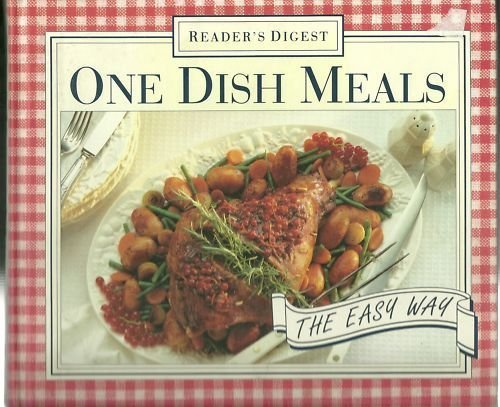 readers-digest-one-dish-meals-the-easy-way